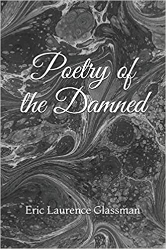 poetry of the damned by eric laurence glassman
